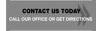 Contact Us Today - Call our office or get directions